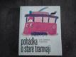 Pohádka o staré tramvaji