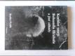 Koridor smrti Bohumila Hrabala a jiné záhady literárního světa