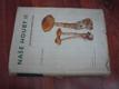 Naše houby. Sv. 2, Kritické druhy našich hub