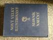 Nový velký ilustrovaný slovník naučný. Sv.VII