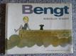Bengt, tvůj kamarád ze Švédska
